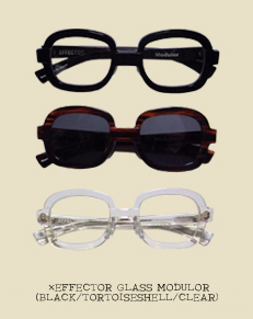 ×EFFECTOR GLASS MODULOR(BLACK/TORTOISESHELL/CLEAR)
