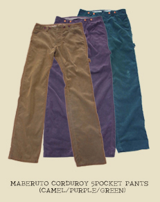 MABERUTO CORDUROY 5POCKET PANTS(CAMEL/PURPLE/GREEN)