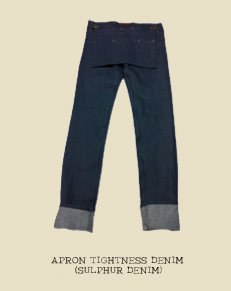 APRON TIGHTNESS DENIM (SULPHUR DENIM)