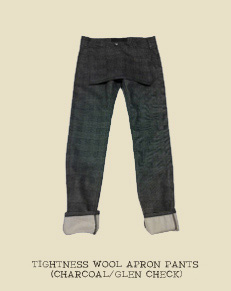 TIGHTNESS WOOL APRON PANTS (CHARCOAL/GLEN CHECK)