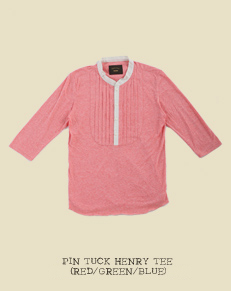 PIN TUCK HENRY TEE (RED/GREEN/BLUE)