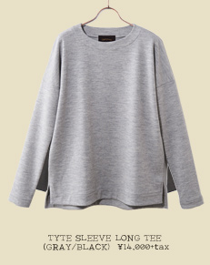 TYTE SLEEVE LONG TEE (GRAY/BLACK)
